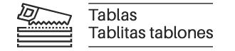 Tablas Tablitas Tablones
